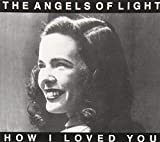 How I Loved You