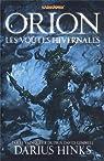 Orion, tome 1 : Les voûtes hivernales par Hinks