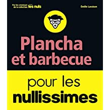 Barbecue et plancha pour les nullissimes (French Edition)