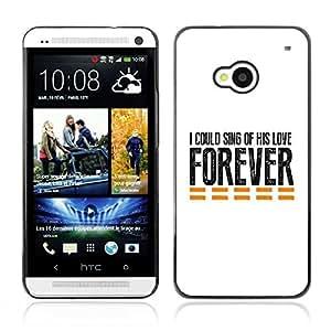 Paccase / Dura PC Caso Funda Carcasa de Protección para - BIBLE I Could Sing Of His Love Forever - HTC One M7