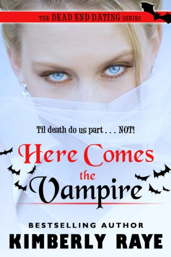 Here comes the vampire dead end dating book 6 kindle edition here comes the vampire dead end dating book 6 by raye kimberly kindle app ad fandeluxe Gallery