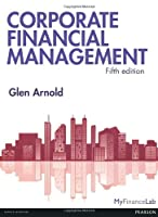 Corporate Financial Management, 5th Edition Front Cover