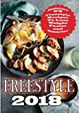 Freestyle 2018: Delicious WW Freestyle Recipes To Lose Weight Faster and Smarter (Freestyle Cookbook) (Volume 1)