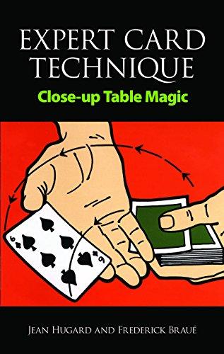 Expert Card Technique: Close-up Table Magic (Dover Magic Books)