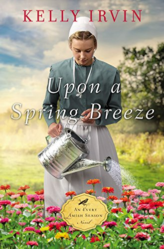 Upon a Spring Breeze (An Every Amish Season Novel) cover