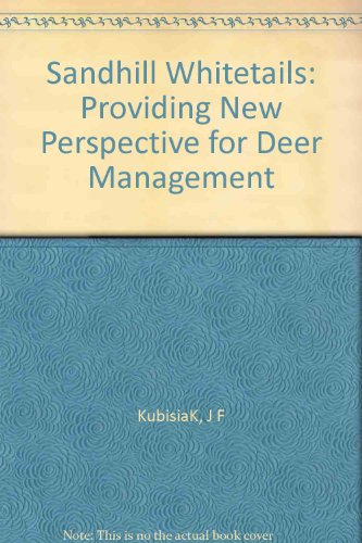 (Sandhill Whitetails: Providing New Perspective for Deer Management)