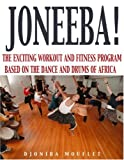 Joneeba! The African Dance Workout