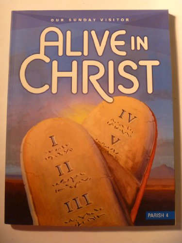 Our Sunday Visitor Alive in Christ (Parish 4) -