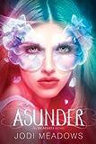 """Asunder"" av Jodi Meadows"