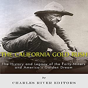 The California Gold Rush Audiobook