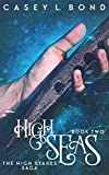 High Seas (The High Stakes Saga Book 2)