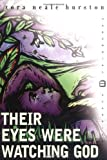 Their Eyes Are Watching God 9780072434224