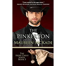 The Pinkerton: Hope Chest Time Travel Romance Series, Book 5 (The Hope Chest Series)