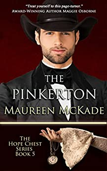The Pinkerton: Hope Chest Time Travel Romance Series, Book 5 (The Hope Chest Series) by [McKade, Maureen]