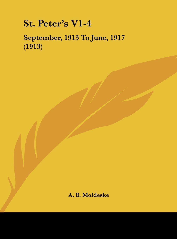 Download St. Peter's V1-4: September, 1913 To June, 1917 (1913) pdf