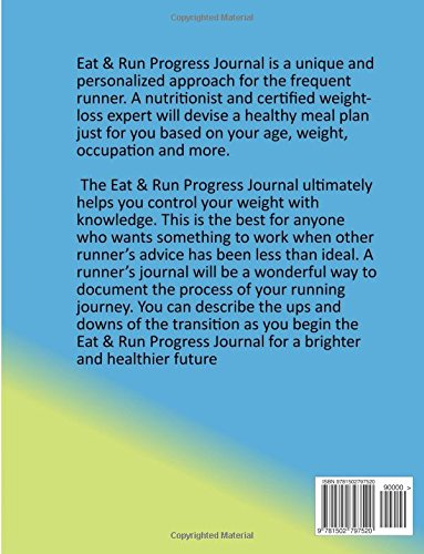 Eat and Run: Progress Journal A Must Have For Everyone on This Journey