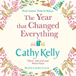 The Year That Changed Everything | Cathy Kelly