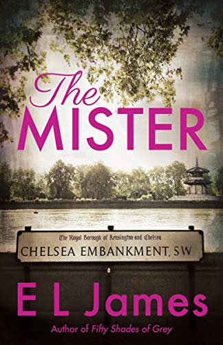 Book cover from The Mister by E L James