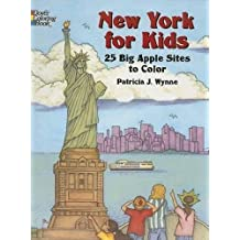 New York for Kids: 25 Big Apple Sites to Color (Dover Coloring Books)