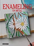 img - for Enameling on Metal: The Art and Craft of Enameling on Metal Explained Clearly and Precisely book / textbook / text book