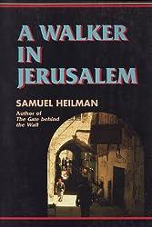 A Walker in Jerusalem