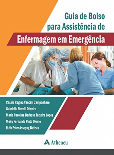 Guia de bolso para assistência de enfermagem em emergência