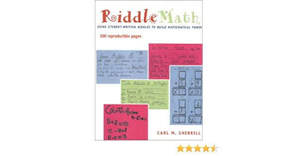 RiddleMath : Using Student-Written Riddles to Build