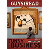 Guys Read: Funny Business (Guys Read, 1)