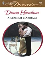 A Spanish Marriage (Latin Lovers) (English