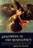 Ganymede in the Renaissance 9780300041996