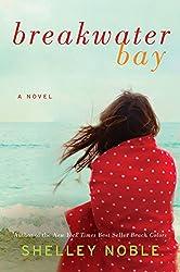 Breakwater Bay: A Novel