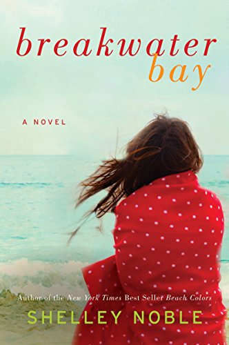 Breakwater Bay: A Novel - Manhattan Newport