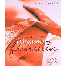 Guide de l'orgasme au feminin
