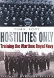 Hostilities Only, Brian Lavery, 0948065486