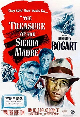 Amazon.com: The Treasure of The Sierra Madre - 1948 - Movie Poster: Posters  & Prints
