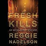 Fresh Kills: An Artie Cohen Mystery | Reggie Nadelson