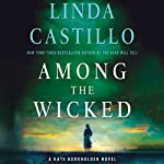 Among the Wicked: A Kate Burkholder Novel   Linda Castillo