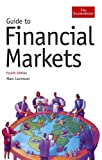 img - for Guide to Financial Markets, Fourth Edition (Economist Books) book / textbook / text book