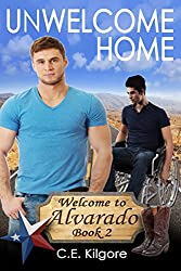 Unwelcome Home (Welcome to Alvarado Book 2)