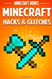 Minecraft Hacks and Glitches, Minecraft Books, 1496130820