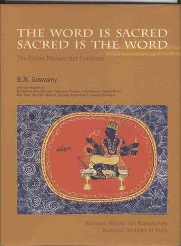 Read Online The Word is Sacred, Sacred is the Word: The Indian Manuscript Tradition pdf epub