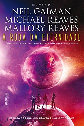 A roda da eternidade (EntreMundos Livro 3)