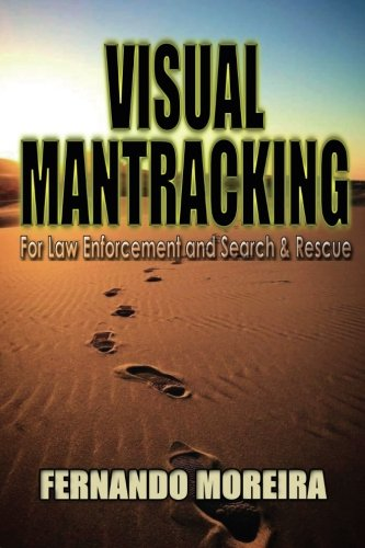 Visual Mantracking for Law Enforcement and Search and Rescue ()