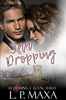 Jaw Dropping (St. Leasing Book 3) by [Maxa, L.P.]