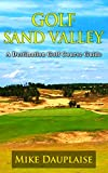 Golf Sand Valley (Golf in Central Wisconsin Book 1)