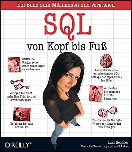 SQL von Kopf bis Fuß Taschenbuch – 1. Januar 2008 Lynn Beighley SQL von Kopf bis Fuß 3897217600 Programmiersprachen