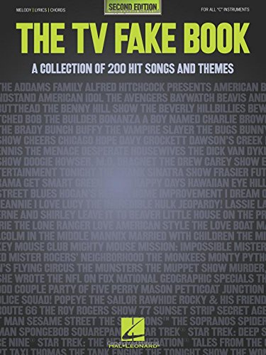 The Tv Fake Book  A Collection Of 200 Hit Songs And Themes  2Nd Edition
