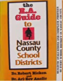 img - for The R A Guide to Nassau County School Districts book / textbook / text book