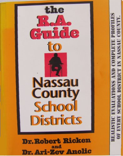 The R A Guide to Nassau County School Districts
