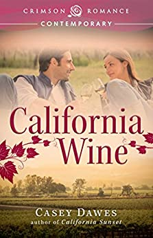 California Wine (Crimson Romance) by [Dawes, Casey]